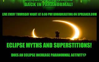 Paranormal Talk Radio Eclipse Myths
