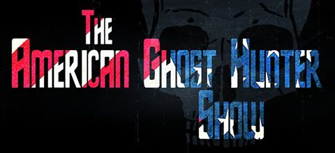 The American Ghost Hunter Show