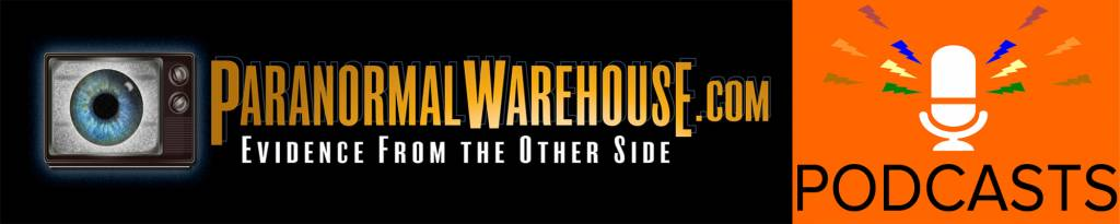 Paranormal Warehouse Podcast