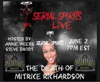 The Serial Spirits LIVE: The Death of Mitrice Richardson AIRED 6/2/20